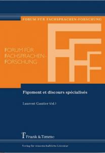 Couverture du livre Laurent Gautier, Figements et discours spécialisés