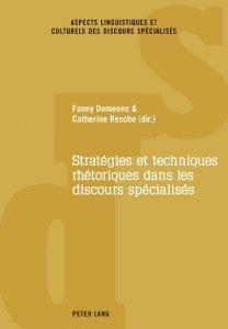 Stratégies et techniques rhétoriques dans les discours spécialisés