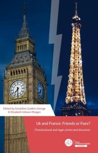 Couverture de l'ouvrage UK and France, Friends or Foes